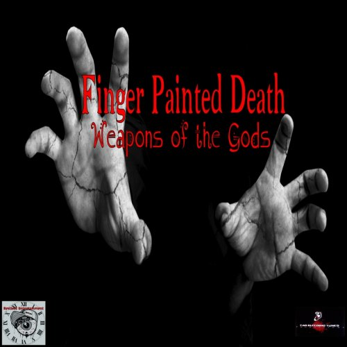 Finger Painted Death - Weapons of the Gods (2019)
