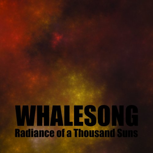 Whalesong - Radiance Of A Thousand Suns (2019)
