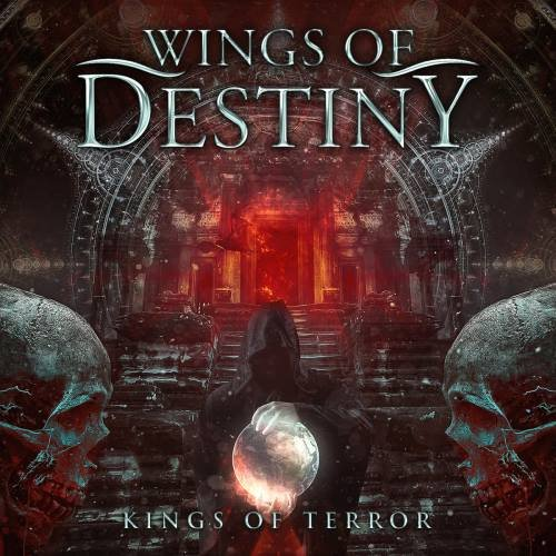 Wings Of Destiny - Кings Оf Теrrоr (2016)