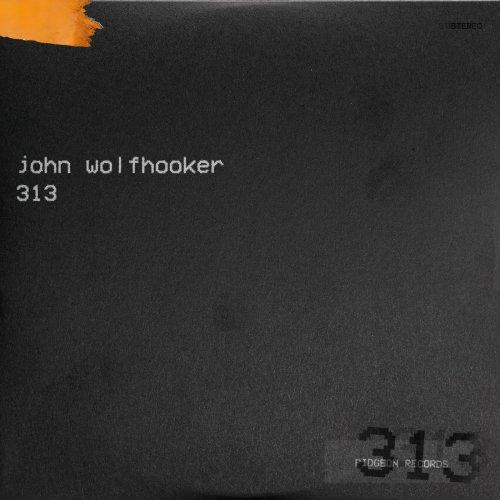 John Wolfhooker - 313 (2019)