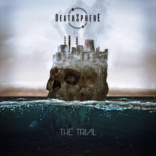 Deathsphere - The Trial (2019)