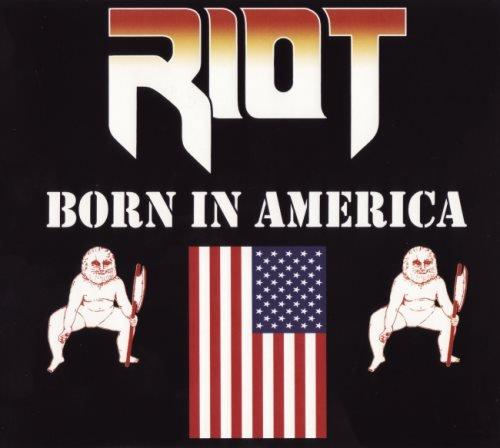 Riot - Воrn In Аmеriса (1983) [2015]