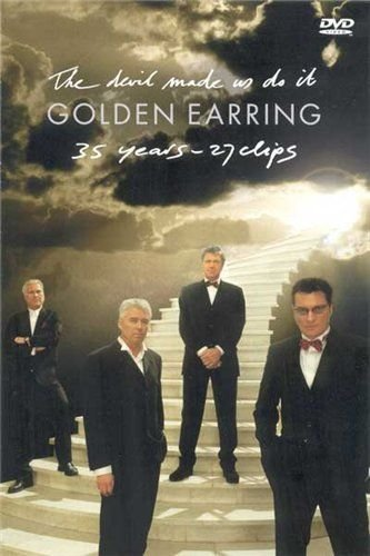 Golden Earring - The Devil Made Us Do It (35 years - 27 clips) (2002)