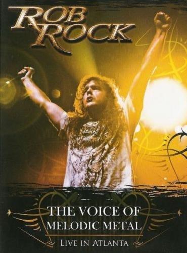 Rob Rock - Live In Atlanta 2008 (2009)