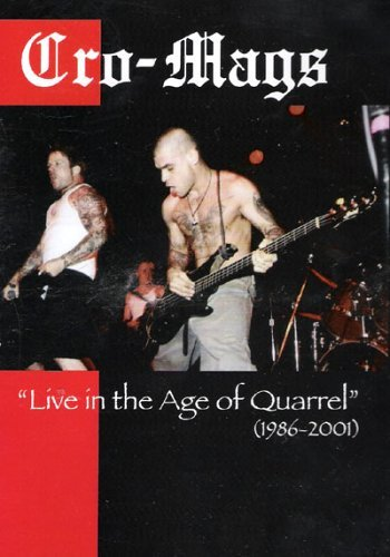 Cro-Mags - Live in the Age of Quarrel (1986-2001)