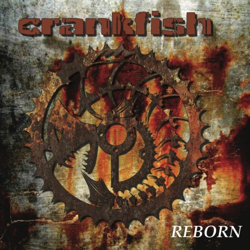Crankfish - Reborn (2019)