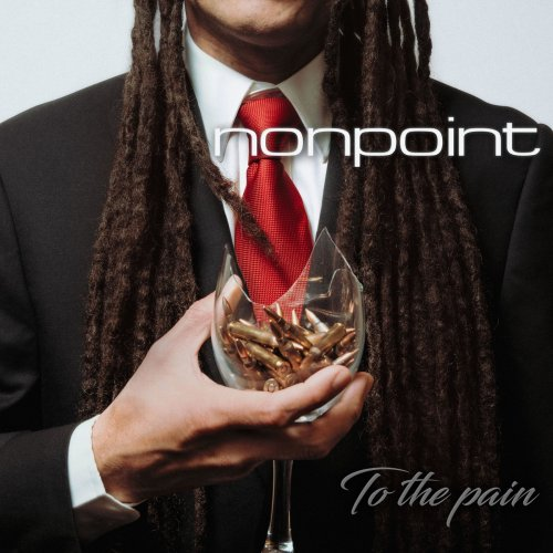 Nonpoint - To the Pain (Deluxe Edition) [2005] (2019)