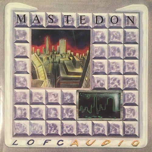 Mastedon - Lofcaudio (1990)