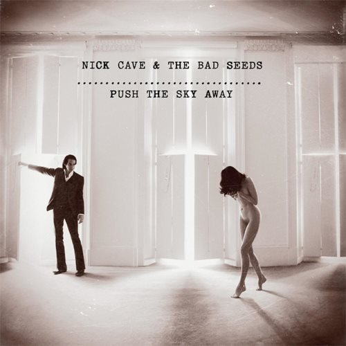 Nick Cave & The Bad Seeds - Рush Тhе Skу Аwау (2013)