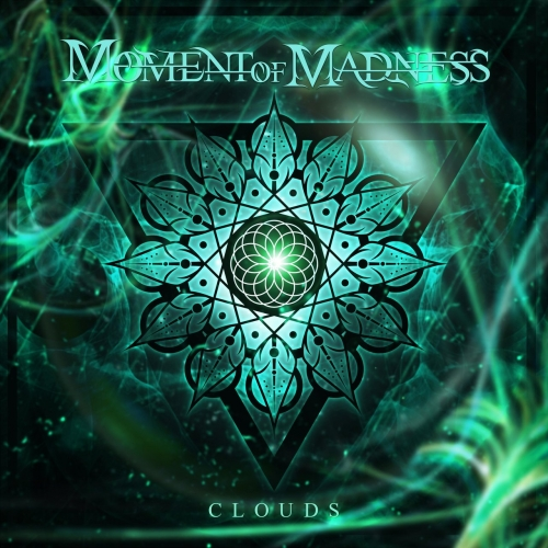 Moment of Madness - Clouds (2019)