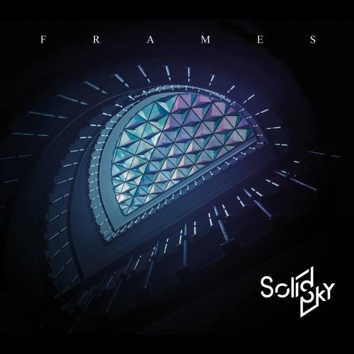 Solid Sky - Frames (EP) (2019)