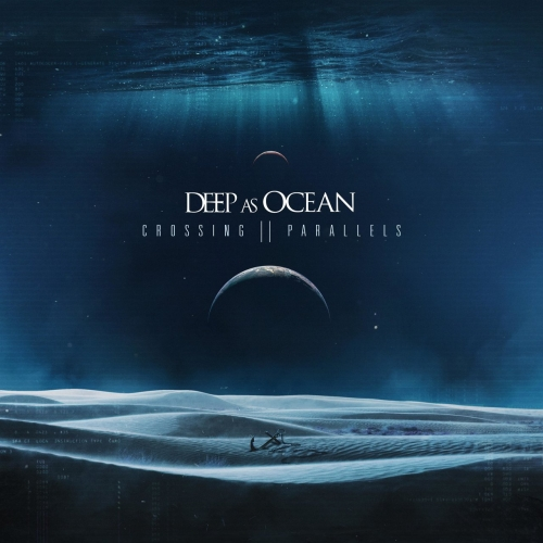 Deep as Ocean - Crossing Parallels (2019)