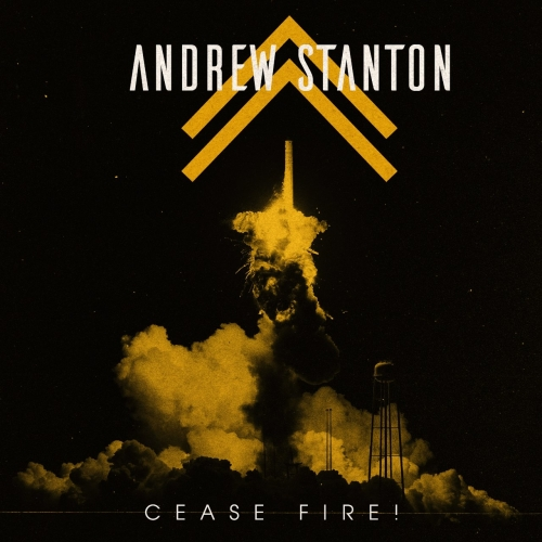 Andrew Stanton - Cease Fire! (2019)