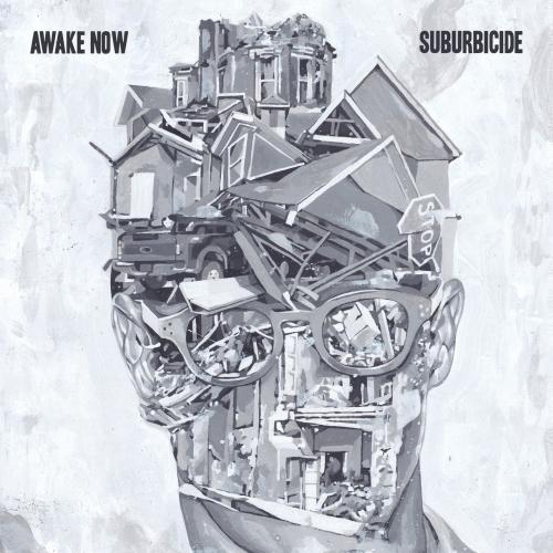 Awake Now - Suburbicide (2019)