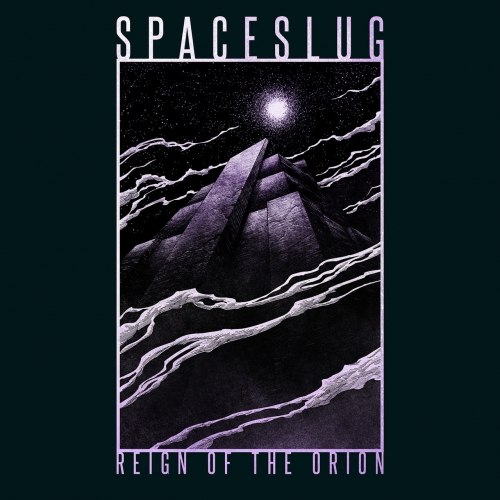 Spaceslug - Reign of the Orion (EP) (2019)