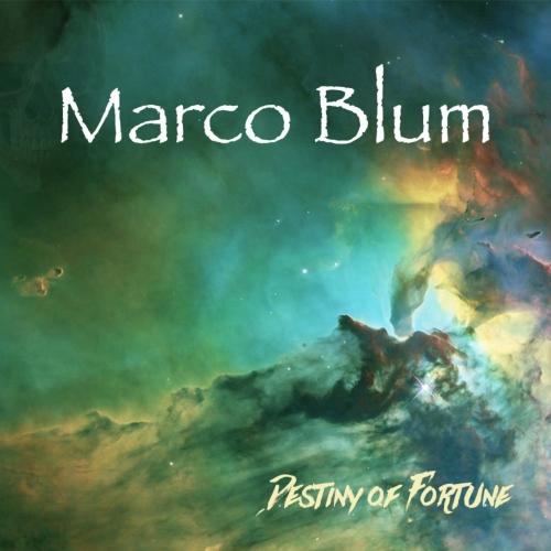 Marco Blum - Destiny of Fortune (2019)