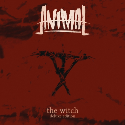 Animal - The Witch (Deluxe) (2019)