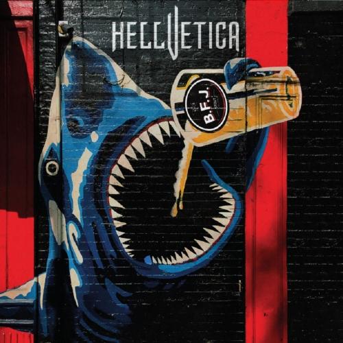 Hellvetica - BFJ (EP) (2019)