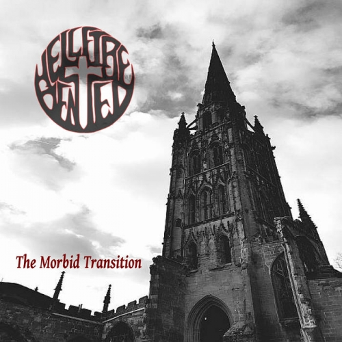 Hellfire Denied - The Morbid Transition (2019)