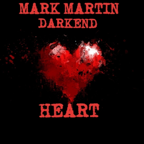 Mark Martin - Darkend Heart (2019)