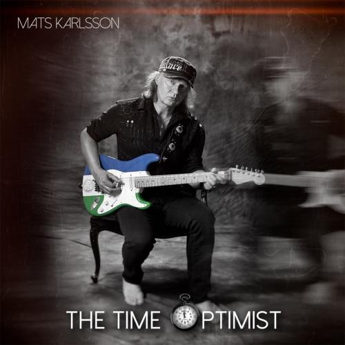 Mats Karlsson - The Time Optimist (2019)