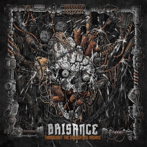 Brisance - Throughout the Gaslighting Machine (2019)