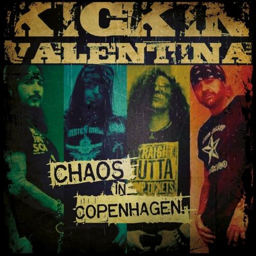 Kickin Valentina - Chaos in Copenhagen (EP) (2019)