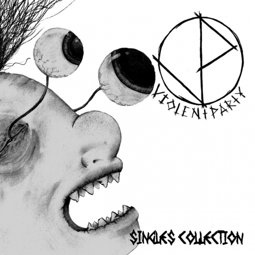 Violent Party - Singles Collection (2019)