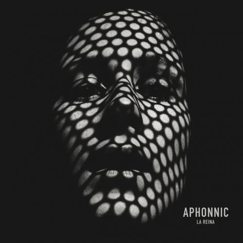 Aphonnic - La Reina (2020)