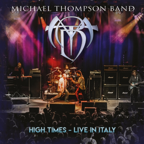 Michael Thompson Band - High Times - Live in Italy (2020)
