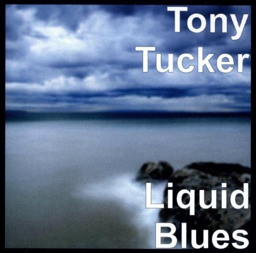 Tony Tucker - Liquid Вluеs (2019)