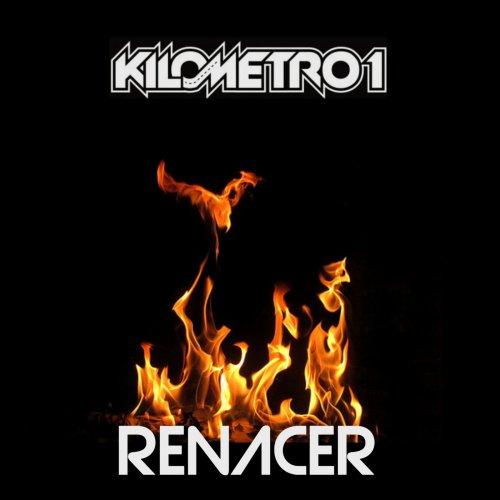 Kilometro1 - Renacer (2019)