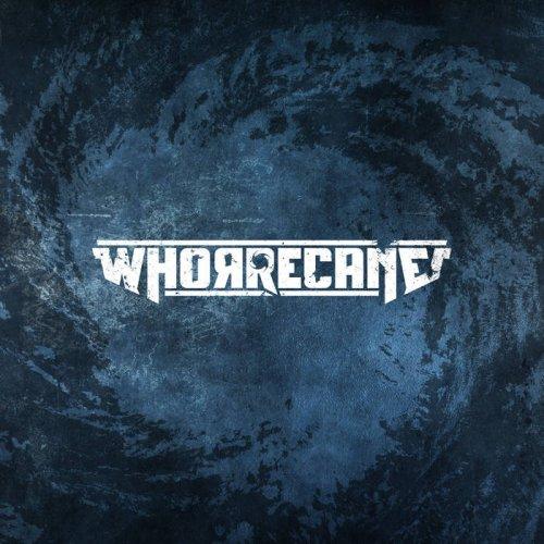 Whorrecane - Whorrecane (2019)