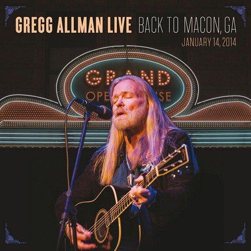 Gregg Allman - Gregg Allman Live: Back To Macon, GA (2015)