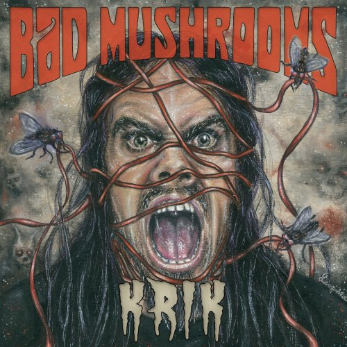 Bad Mushrooms - Krik (2019)