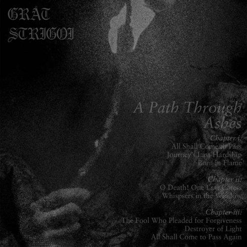 Gråt Strigoi - A Path Through Ashes (2020)