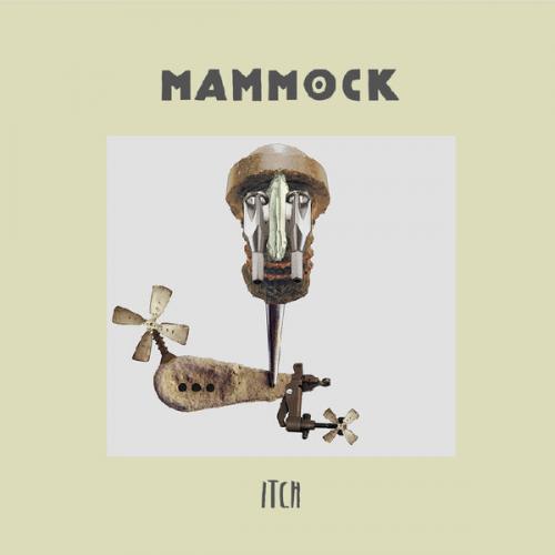 Mammock - Itch (2020)