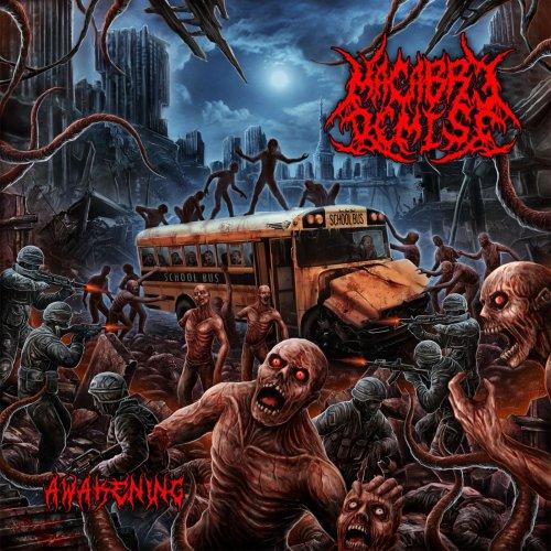 Macabre Demise - Awakening (2020)