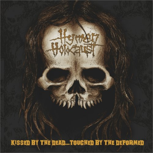 Hymen Holocaust - Kissed by the Dead…touched by the Deformed (2020)