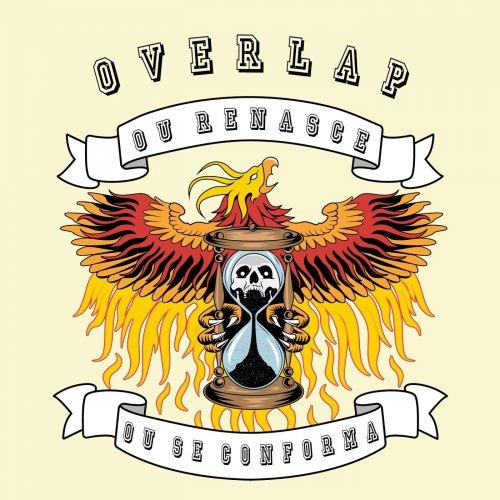 Overlap - Ou Renasce ou Se Conforma (2020)