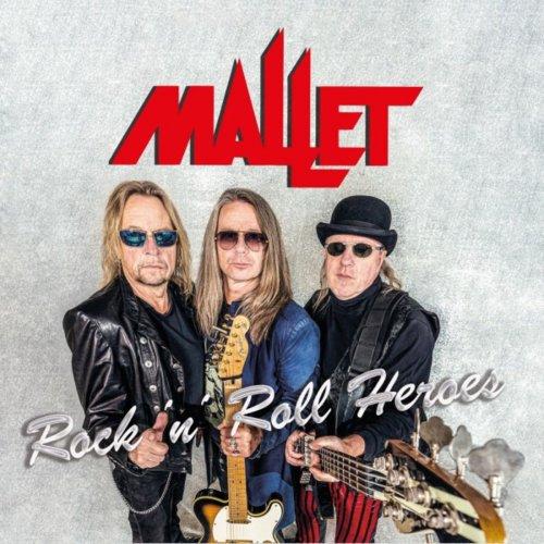 Mallet - Rock 'N' Roll Heroes (2020)