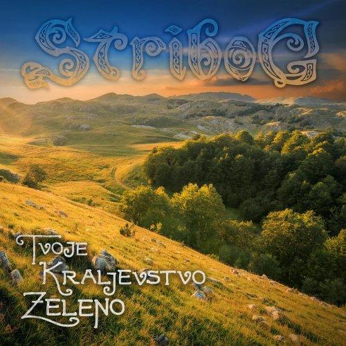 Stribog - Tvoje Kraljevstvo Zeleno (2020)