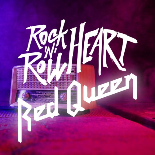 Red Queen - Rock 'N' Roll Heart (2020)
