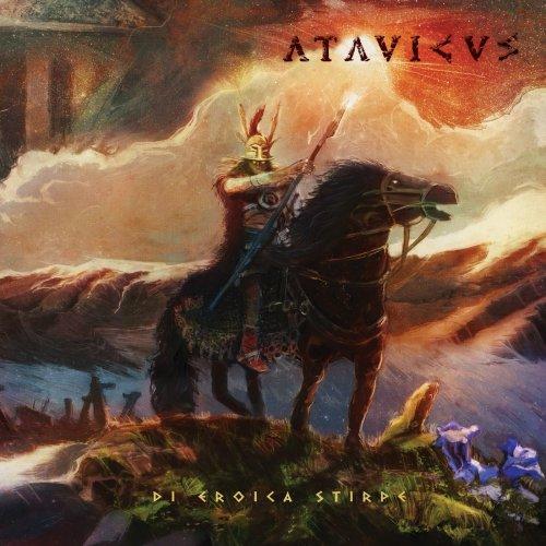 Atavicus - Di Eroica Stirpe (2019)
