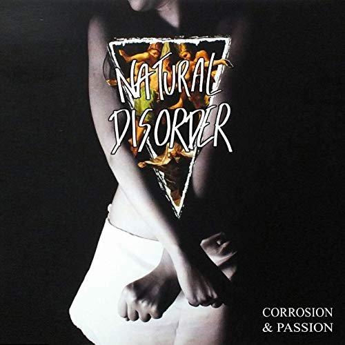 Natural Disorder - Corrosion & Passion (2020)