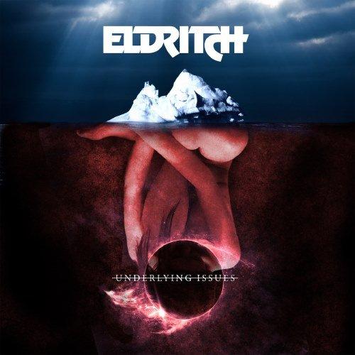 Eldritch - Undеrlуing Issuеs (2015)