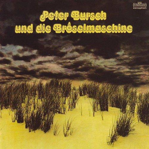 Peter Bursch Und Die Broselmaschine - Broselmaschine 2 [Reissue 2005] (1976)