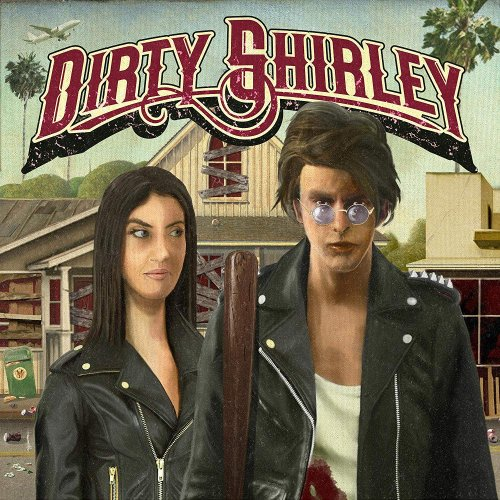 Dirty Shirley - Dirty Shirley (2020)