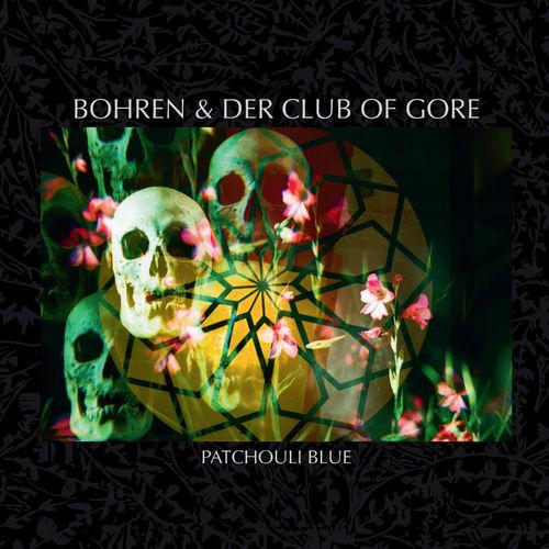 Bohren & Der Club of Gore - Patchouli Blue (2020)