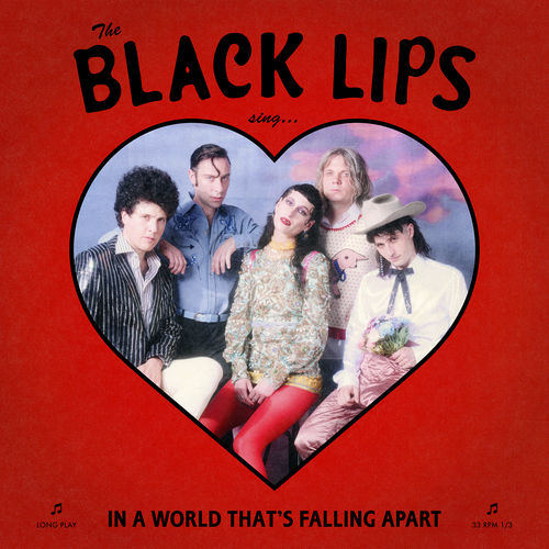 Black Lips - Sing In A World That's Falling Apart (2020)